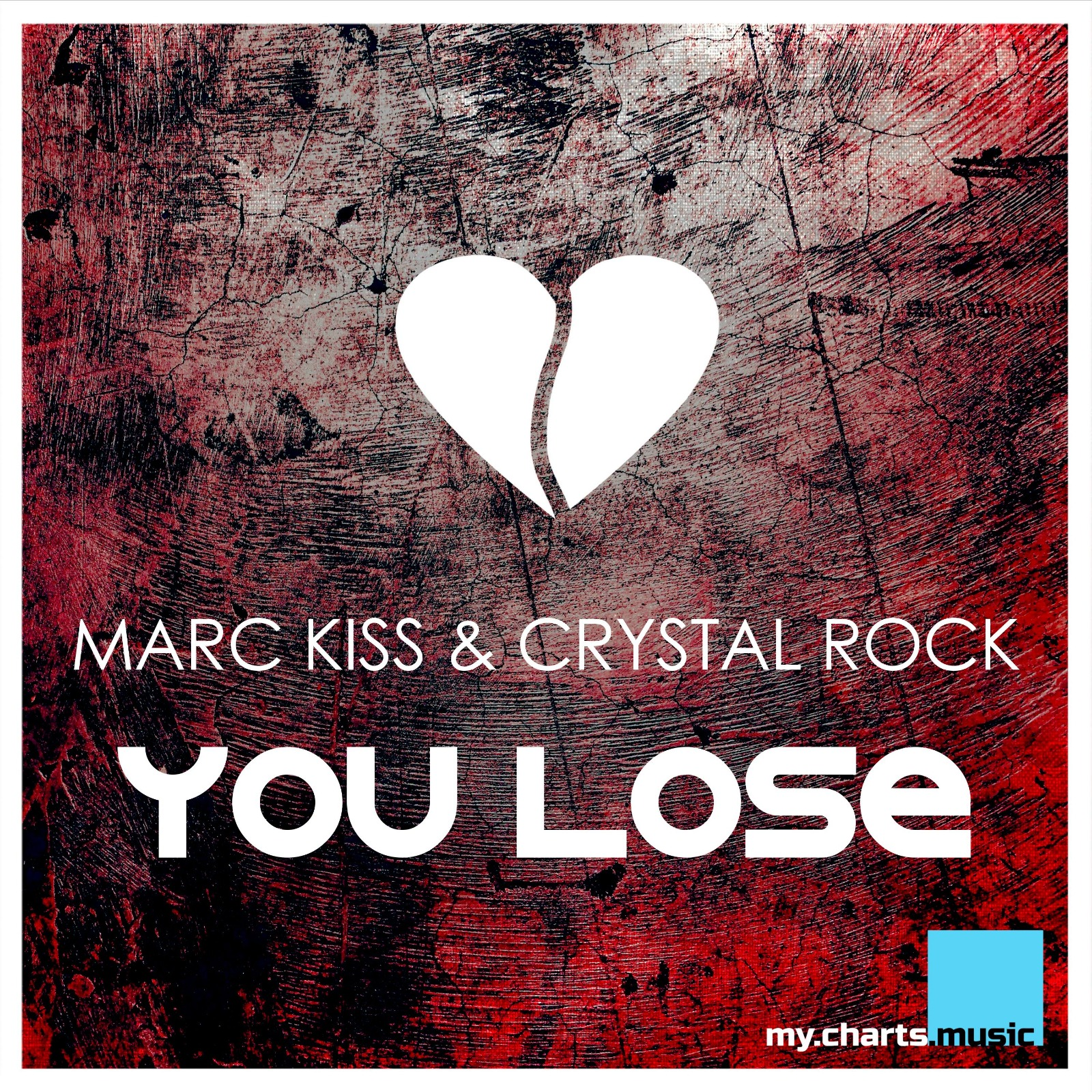 Marc Kiss & Crystal Rock - You Lose